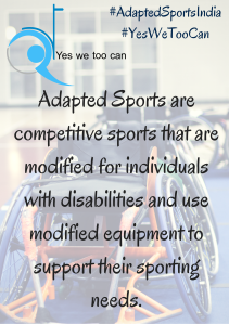 "With the background of a series of wheelchairs places on a blue floor mat, there is a quote typed onto this image. Quote is ""Adapted Sports are competitive sports that are modified for individuals with disabilities and use modified equipment to support their sporting needs."""